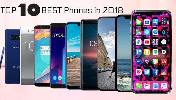 Top 10 BEST Smartphones of 2018 so far.